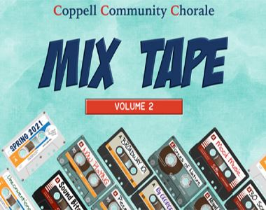 Coppell Community Chorale Mix Tape Spring Concert